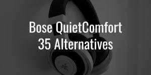 Bose quietcomfort 35 alternatives